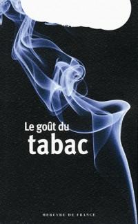 Le goût du tabac
