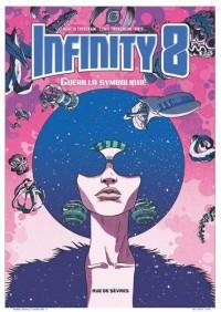Infinity 8 T4 Guerilla Symbolique