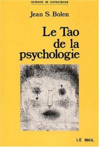 Le Tao de la psychologie. La synchronicité et la voie du coeur