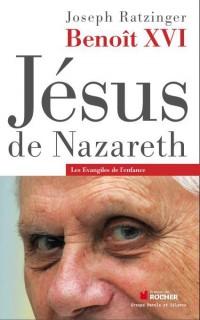 Jesus de Nazareth les Evangiles de l Enfance