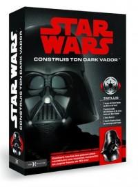 Star Wars : construis ton Dark Vador