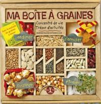 Ma boite à graines : Concentré de vie, trésors d'activités