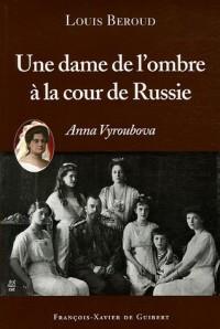 Une dame de l'ombre à la cour de Russie