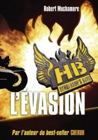 Henderson's Boys HB, Tome 1 : L'évasion