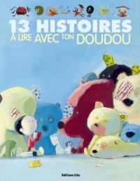 13 histoires à lire avec ton Doudou