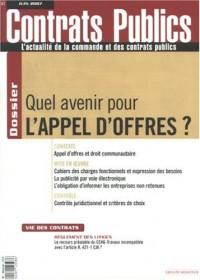 Contrats publics, N° 67, juin 2007 : Quel avenir pour l'appel d'offres ?