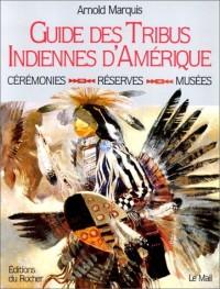 Guide des tribus indiennes d'Amérique