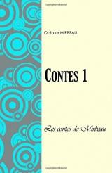 Contes 1: Les contes de M. Mirbeau