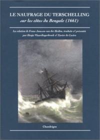 Le Naufrage du Terschelling sur les côtes du Bengale, 1661