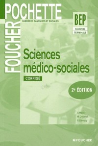 Sciences médico-sociales 2e et Tle BEP CSS : Corrigé