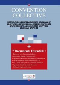 3316. Distribution directe documents, journaux et objets publicitaires non adressés distribués gratuitement dans les boîtes à lettres, journaux gratuits Convention collective