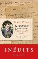 Le Mystérieux Correspondant et autres nouvelles inédites