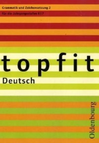 topfit Deutsch. Grammatik  und Zeichensetzung 2