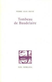 Tombeau de Baudelaire