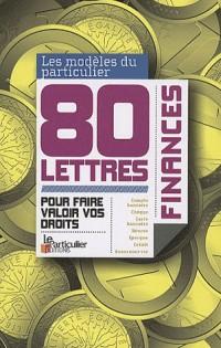 Finances 80 lettres pour faire valoir vos droits