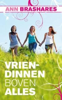 Vriendinnen boven alles: 4 vriendinnen, 1 spijkerbroek, 10 jaar later