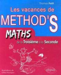 Les vacances de Method's de la 3e à la 2e : Mathématiques