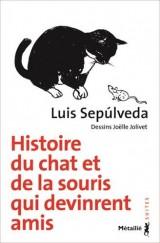 Histoire du chat et de la souris qui devinrent amis [Poche]