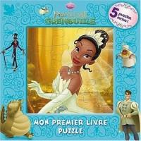 La princesse et la grenouille : Mon premier livre puzzle