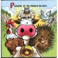 Pistache et les Tresors du Jura (Livre avec CD)