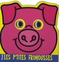 Les p'tites frimousses : Le cochon