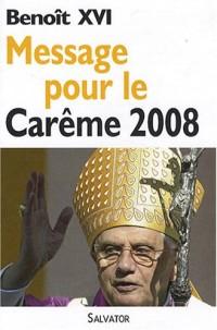 Message pour le Carême 2008