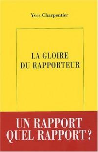 La Gloire du rapporteur