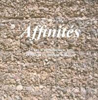 Affinites 25 Ans d'Architecture  Artd et Lettres en Region Wallonne