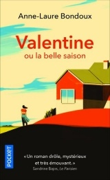 Valentine ou la belle saison [Poche]
