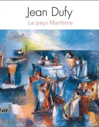 Jean Dufy le Pays Maritime