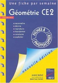 Géométrie CE2 : Reconnaître, décrire, reproduire, transformer, construrie, expliciter