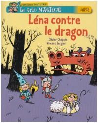 Le trio magique, Tome 5 : Léna contre le dragon