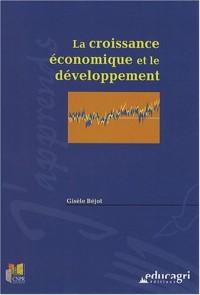 La croissance économique et le développement