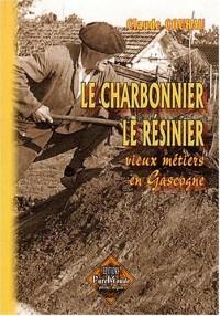 Charbonnier, le Resinier Vieux Metiers..