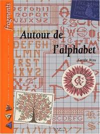 Autour de l'alphabet