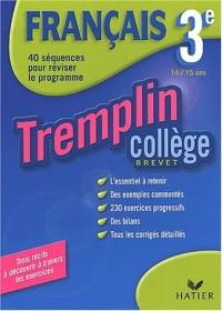 Tremplin Collège : Français, 3e - 14-15 ans