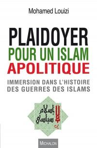 Manifeste pour un Islam Apolitique