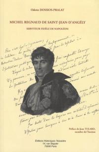 Michel Regnaud de Saint-Jean d'Angély, serviteur fidèle de Napoléon