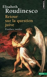 Retour sur la question juive [Poche]