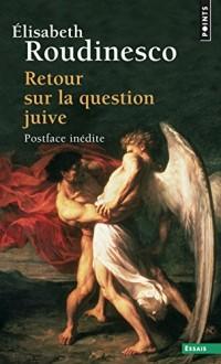 Retour sur la question juive