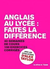 Anglais au lycée : faîtes la différence