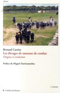 Les élevages de taureaux de combat : Origine et évolution