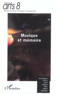 Musique et mémoire : Actes des journées d'études, Université Paris 8, 29-30 novembre 2001