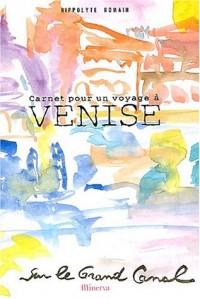 Carnet pour un voyage à Venise