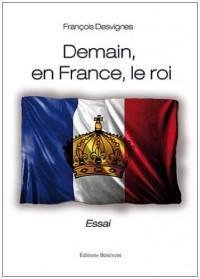 Demain en France le Roi