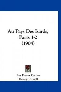 Au Pays Des Isards, Parts 1-2 (1904)