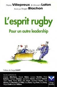 L'esprit rugby : Pour un autre leadership