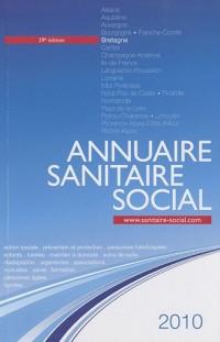 Annuaire sanitaire social 2010 : Bretagne