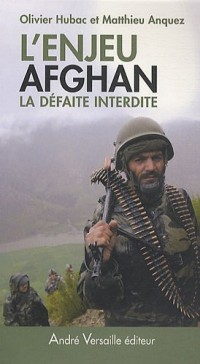 L'enjeu afghan