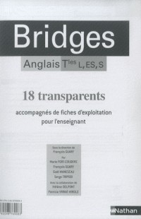 Bridges, Tle L, ES, S : Transparents
